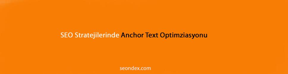 SEO Anchor Text Optimizayonu