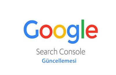 Search Console Güncellemesi